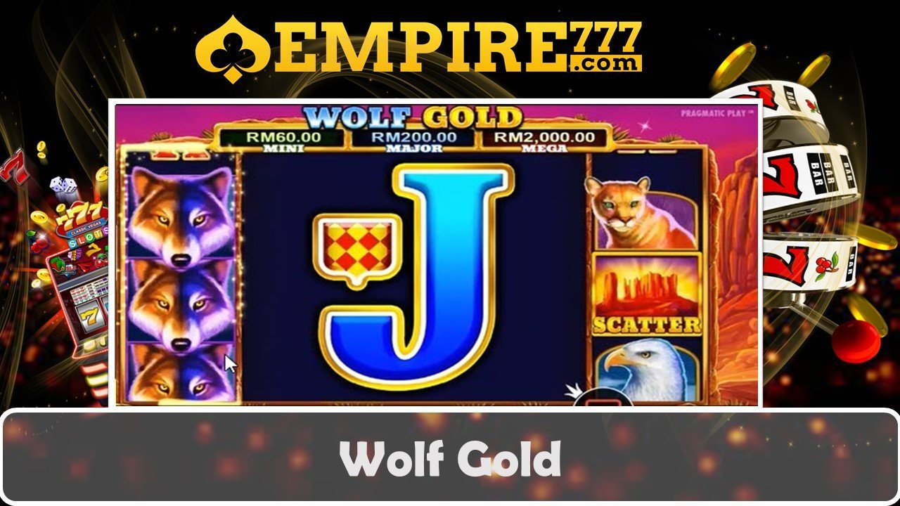 Malaysia Online Casino Free Game | Wolf Gold | Empire777