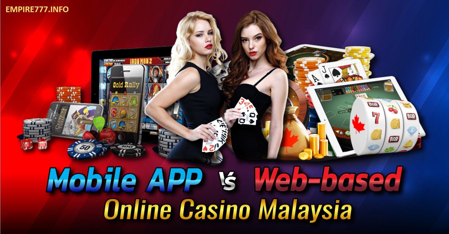 mobile apk vs web online casino Malaysia